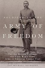 Soldiers in the Army of Freedom (CAMPAIGNS AND COMMANDERS)