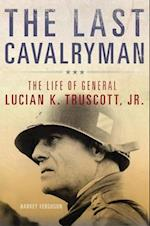 The Last Cavalryman (CAMPAIGNS AND COMMANDERS)