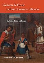 Generos de Gente in Early Colonial Mexico