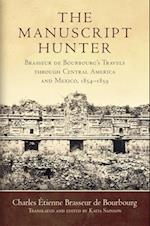 The Manuscript Hunter (The American Exploration and Travel)