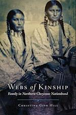 Webs of Kinship (New Directions in Native American Studies)