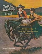 Talking Machine West (American Popular Music)
