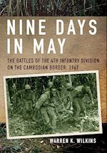 Nine Days in May af Warren K. Wilkins, Warren Wilkins