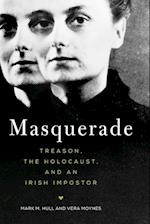 Masquerade: Treason, the Holocaust, and an Irish Imposter