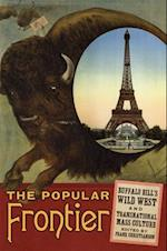 The Popular Frontier (William F Cody Series on the History and Culture of the Ame, nr. 4)