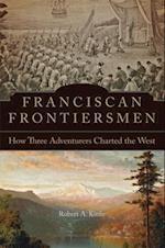 Franciscan Frontiersmen