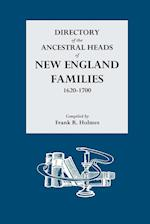 Directory of the Ancestral Heads of New England Families, 1620-1700 af Frank R. Holmes