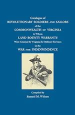 Catalogue of Revolutionary Soldiers and Sailors of the Commonwealth of Virginia af Samuel M. Wilson
