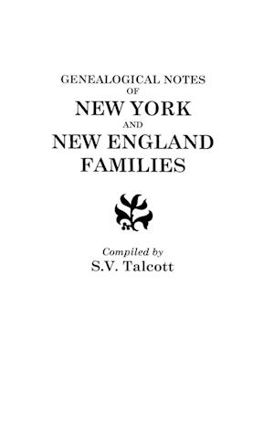 Genealogical Notes of New York and New England Families
