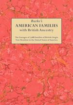 Burke's American Famiies with British Ancestry af Bernard Burke, John Bernard Burke