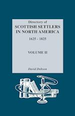 Directory of Scottish Settlers in North America, 1625-1825. Volume II af David Dobson