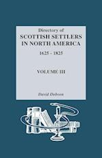 Directory of Scottish Settlers in North America, 1625-1825. Volume III af David Dobson