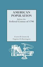 American Population Before the Federal Census of 1790 af Evarts Boutell Greene, Virginia D. Harrington