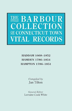 The Barbour Collection of Connecticut Town Vital Records. Volume 17