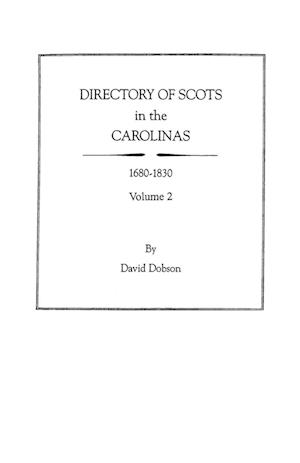 Directory of Scots in the Carolinas, Volume 2