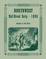 Northwest Half-Breed Scrip, 1885 af Gail Morin