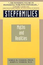 Stepfamilies: Myths and Realities