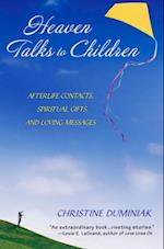 Heaven Talks To Children af Christine Duminiak