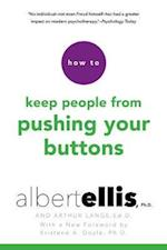 How to Keep People from Pushing Your Buttons (How to)