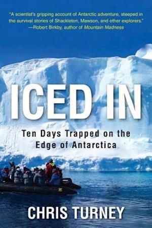 Bog, hardback Iced In af Chris Turney