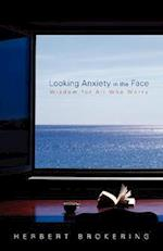 Looking Anxiety in the Face (Living Well Augsburg)