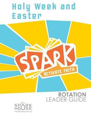 Bog, paperback Spark Rotation Leader Guide Holy Week and Easter af Dawn Rundman