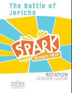 Spark Rotation Leader Guide the Battle of Jericho