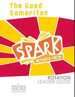 Spark Rotation Leader Guide the Good Samaritan