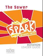 Spark Rotation Leader Guide the Sower