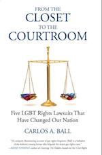 From the Closet to the Courtroom (Queer IdeasQueer Action)