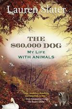 $60,000 Dog af Lauren Slater