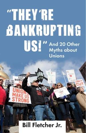 &quote;They're Bankrupting Us!&quote;