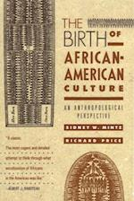 Birth of African-American Culture