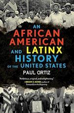 African American and Latinx History of the United States