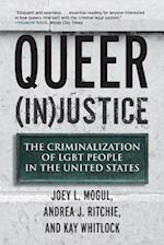 Queer Injustice (Queer Action/ Queer Ideas)
