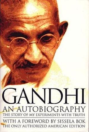 Gandhi an Autobiography