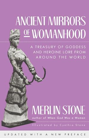 Ancient Mirrors of Womanhood