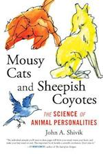 Mousey Cats and Sheepish Coyotes