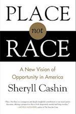 Place, Not Race