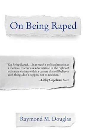 Bog, paperback On Being Raped af Raymond M. Douglas