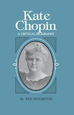 Kate Chopin (Southern Literary Studies Paperback)