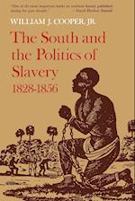 The South and the Politics of Slavery, 1828--1856