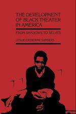 The Development of Black Theater in America