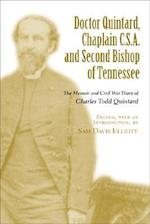Doctor Quintard, Chaplain C.S.A. and Second Bishop of Tennessee af C. T. Quintard