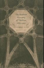 The American Discovery of Tradition, 1865-1942 af Michael D. Clark