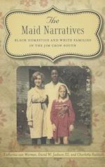 The Maid Narratives
