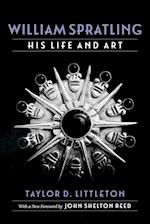 William Spratling, His Life and Art (Southern Biography Paperback)