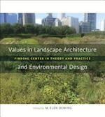 Values in Landscape Architecture and Environmental Design (Reading the American Landscape)