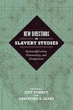 New Directions in Slavery Studies