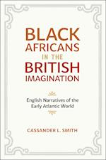 Black Africans in the British Imagination